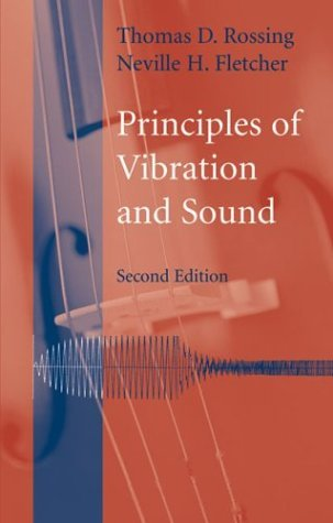 Principles of Vibration and Sound  2nd 2004 (Revised) edition cover
