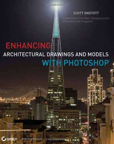 Enhancing Architectural Drawings and Models with Photoshop  2nd 2011 edition cover