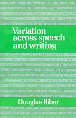 Variation Across Speech and Writing   1991 9780521425568 Front Cover