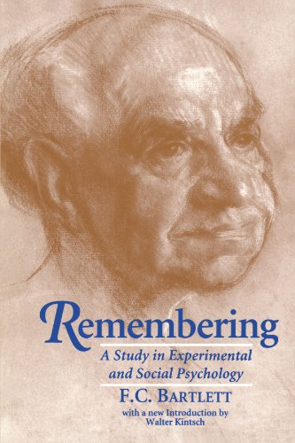 Remembering A Study in Experimental and Social Psychology 2nd 1932 (Revised) 9780521483568 Front Cover