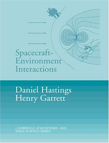 Spacecraft-Environment Interactions   2004 edition cover