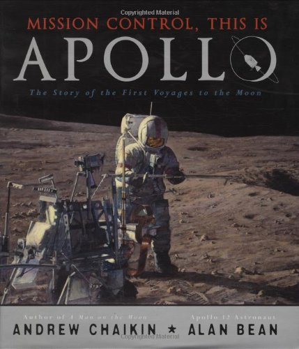 Mission Control, This Is Apollo The Story of the First Voyages to the Moon  2009 edition cover
