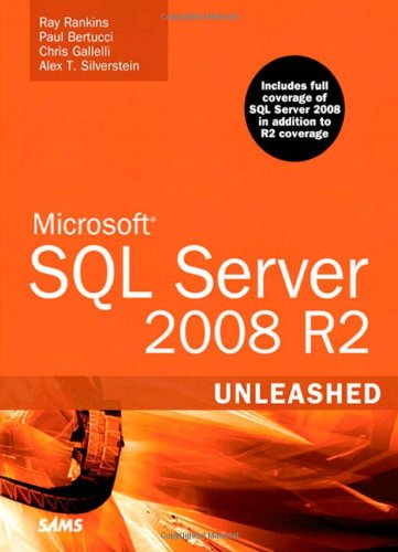 Microsoft SQL Server 2008 R2 Unleashed   2011 edition cover