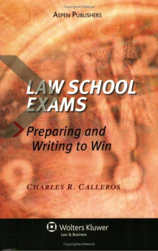 Law School Exams Preparing and Writing to Win  2007 (Student Manual, Study Guide, etc.) edition cover