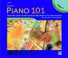 Piano 101 : An Exciting Group Course for Adults N/A edition cover