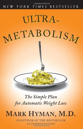 Ultra-Metabolism The Simple Plan for Automatic Weight Loss  2008 edition cover