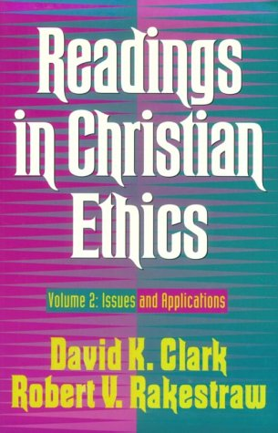 Readings in Christian Ethics Issues and Applications N/A edition cover