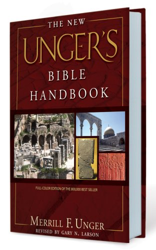 New Unger's Bible Handbook   2004 (Revised) edition cover