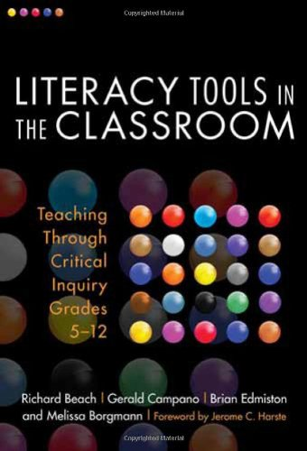 Literacy Tools in the Classroom Teaching Through Critical Inquiry, Grades 5-12  2010 edition cover