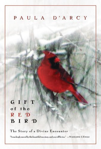Gift of the Red Bird The Story of a Divine Encounter N/A edition cover