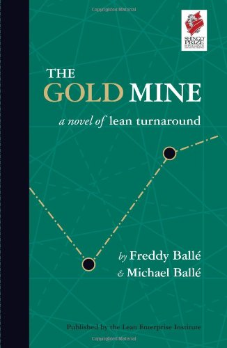 Gold Mine A Novel of Lean Turnaround  2005 9780974322568 Front Cover
