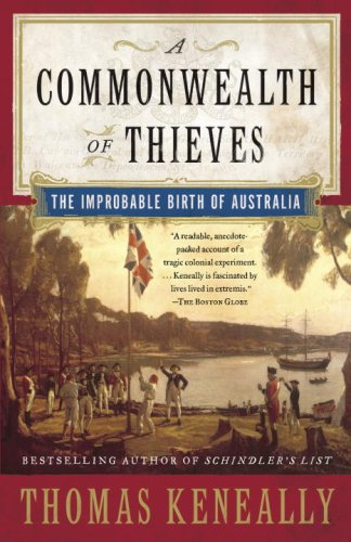 Commonwealth of Thieves The Improbable Birth of Australia N/A edition cover