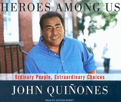 Heroes Among Us: Ordinary People, Extraordinary Choices  2009 edition cover