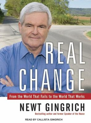 Real Change: From the World That Fails to the World That Works, Library Edition  2008 edition cover