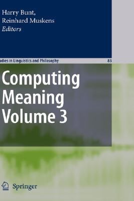 Computing Meaning   2007 9781402059568 Front Cover