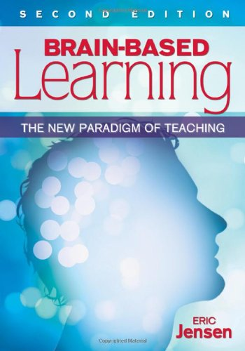 Brain-Based Learning The New Paradigm of Teaching 2nd 2008 edition cover