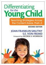 Differentiating for the Young Child Teaching Strategies Across the Content Areas, Prek-3 2nd 2010 edition cover
