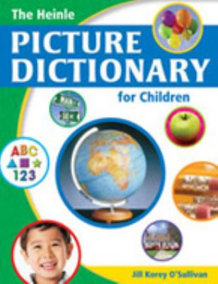 Heinle Picture Dictionary for Children   2008 9781413022568 Front Cover