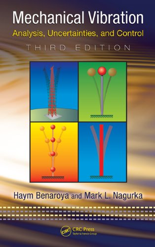 Mechanical Vibration Analysis, Uncertainties, and Control, Third Edition 3rd 2009 (Revised) edition cover