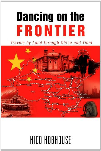 Dancing on the Frontier: Travels by Land Through China and Tibet  2012 edition cover