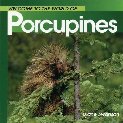 Porcupines  N/A 9781551108568 Front Cover