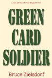 Green Card Soldier  N/A 9781555717568 Front Cover