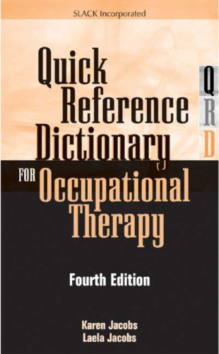 Quick Reference Dictionary for Occupational Therapy  4th 2004 edition cover