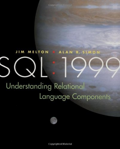 SQL 1999 - Understanding Relational Language Components 2nd 2002 edition cover