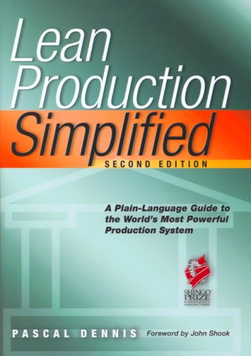 Lean Production Simplified A Plain-Language Guide to the World's Most Powerful Production System 2nd 2007 (Revised) edition cover