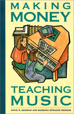 Making Money Teaching Music  N/A edition cover