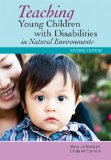 Teaching Young Children with Disabilities in Natural Environments  2nd 2013 edition cover