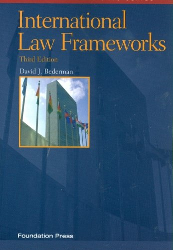International Law Frameworks, 3d  3rd 2011 (Revised) edition cover