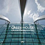 Green: House Green: Engineering Environmental Design at Gardens by the Bay Singapore  2014 9781935935568 Front Cover