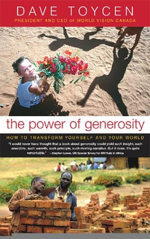 Power of Generosity How to Transform Yourself and Your World  2003 edition cover