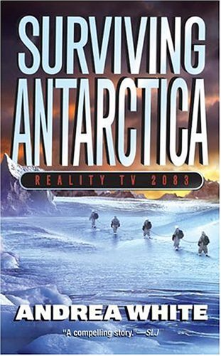 Surviving Antarctica Reality TV 2083 N/A edition cover