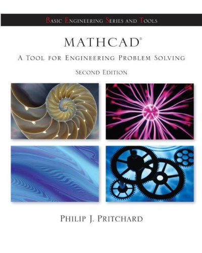 Mathcad A Tool for Engineers and Scientists + CD-ROM to accompany Mathcad 2nd 2008 9780077231569 Front Cover