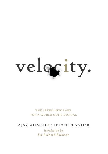 Velocity The Seven New Laws for a World Gone Digital  2012 9780091947569 Front Cover
