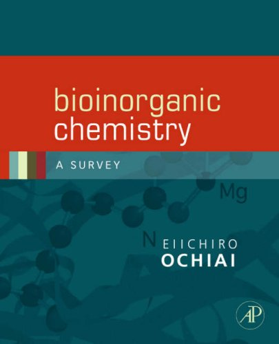 Bioinorganic Chemistry A Survey 2nd 2008 9780120887569 Front Cover