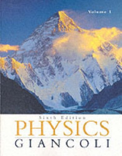 Physics: Principles with Applications - Volume One (Chapters 1-15) 6th 2004 9780130352569 Front Cover