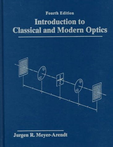 Introduction to Classical and Modern Optics  4th 1995 edition cover