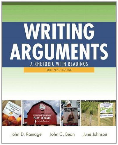 Writing Arguments A Rhetoric with Readings, Brief Edition 9th 2012 (Revised) 9780205171569 Front Cover