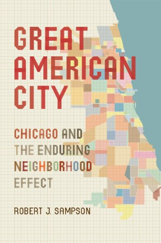 Great American City Chicago and the Enduring Neighborhood Effect  2011 9780226734569 Front Cover