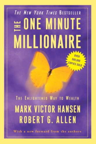 One Minute Millionaire The Enlightened Way to Wealth N/A edition cover