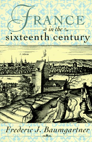 France in the Sixteenth Century  1st 1995 (Revised) edition cover