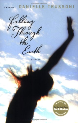 Falling Through the Earth A Memoir N/A 9780312426569 Front Cover