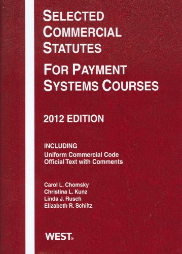 Selected Commercial Statutes for Payment Systems Courses 2012   2012 edition cover