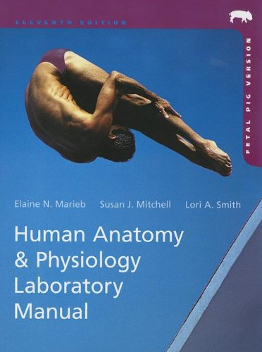 Human Anatomy and Physiology Laboratory Manual, Fetal Pig Version  11th 2014 edition cover