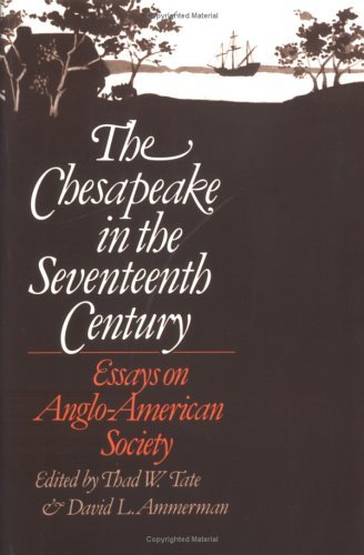 Chesapeake in the Seventeenth Century Essays on Anglo-American Society and Politics N/A edition cover