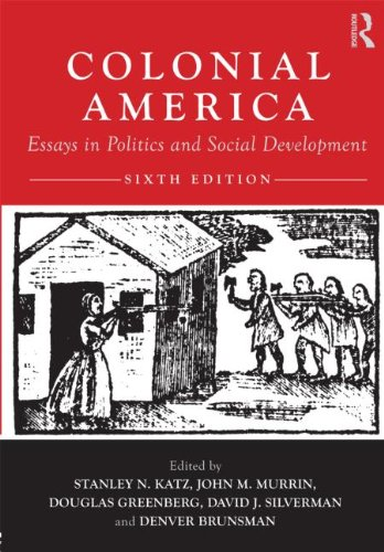 Colonial America Essays in Politics and Social Development 6th 2011 edition cover