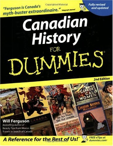 Canadian History for Dummies  2nd 2005 (Revised) edition cover